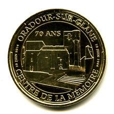 87 ORADOUR Centre de la mémoire, 70 ans, 2014, Monnaie de Paris