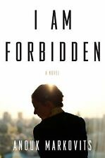 I Am Forbidden : A Novel by Anouk Markovits 2012 Uncorrected Proof Copy PB