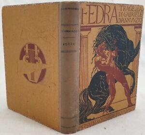 LETTERATURA GABRIELE D'ANNUNZIO FEDRA SECONDA EDIZIONE 1909 ADOLFO DE CAROLIS