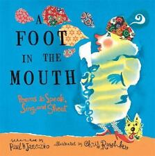 A Foot in the Mouth -  Paul B. Janeczko (HB/DJ ) Poems