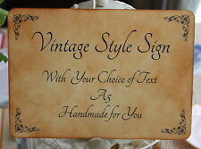 VINTAGE STYLE SIGN-With Your Choice of Text-Wedding-Birthday-Handmade for You