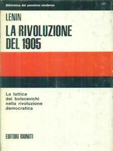 LA RIVOLUZIONE DEL 1905 VOL. 1  LENIN EDITORI RIUNITI 1972