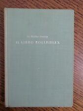 DR. WALTHER HEERING - IL LIBRO ROLLEIFLEX - 1ED. 1953 + AGGIUNTA AL LIBRO (BQ)
