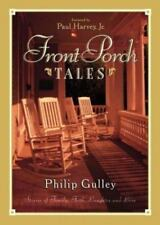 Front Porch Tales : Warm-Hearted Stories of Family, Faith, Laughter, and Love b…