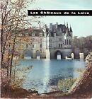 LES CHATEAUX DE LA LOIRE JI éditions SUN