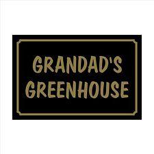 Grandad's Greenhouse - 160mm x 105mm Plastic Sign / Sticker - House, Garden, Pet