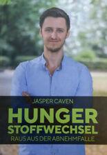 Hungerstoffwechsel Raus aus der Abnehmfalle -  Jasper Caven [Taschenbuch]