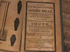 Narrative of the Pious Death of the Penitent Henry Mills, Who Was Executed in Ga