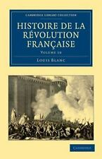 Cambridge Library Collection - European History: Histoire de la Révolution...