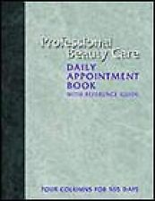 USED (GD) Professional Beauty Care Daily Appointment Book: With Reference Guide