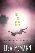 NEW - Don't Close Your Eyes: Wake; Fade; Gone by McMann, Lisa