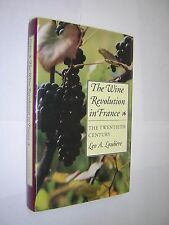 THE WINE REVOLUTION IN FRANCE. THE 20th CENTURY. LOUBERE. 1990 1st ED HB in DJ