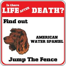 Crossing Sign American Water Spaniel Dog Life After Death Jump Fence Cross Xing