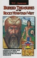 Buried Treasure: Buried Treasures of the Rocky Mountain West : Legends of...