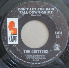 The Critters - Don't Let The Rain Fall Down On Me, Vinyl, 45rpm, 1967, K-838, G+