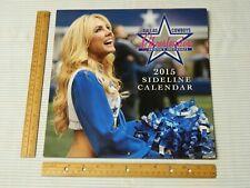 2015 Dallas Cowboys Cheerleaders Americas Sweethearts 12 Month Sideline Calendar
