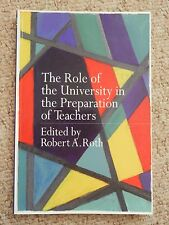 Role of the University in the Preparation of Teachers Education School Studies