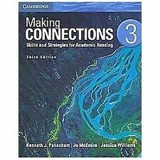 Making Connections Level 3 Student's Book : Skills and Strategies for...