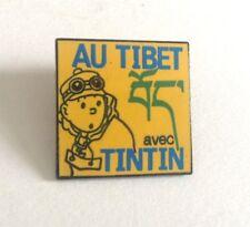 RARE 100 EX Pin's Tintin au TIbet  Expo 1994  PARFAIT ETAT  TDL 390