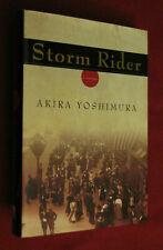 Storm Rider by Akira Yoshimura (2004, Hardcover) LN+