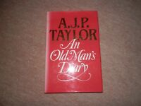 A J P Taylor An Old Man's Diary 1st edition Signed Hamish Hamilton 1984
