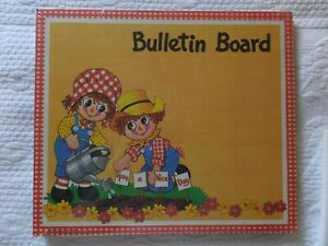 Vintage New Old Stock Raggedy Ann & Andy Have A Nice Day Cork Bulletin Board
