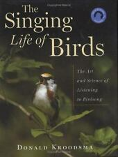 The Singing Life of Birds by Donald Kroodsma 170830