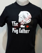 Pug T-shirt Pug Father God Father T-shirt Unisex and Ladies Fit