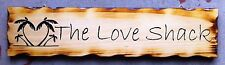The Love Shack Rustic Pine Timber Sign
