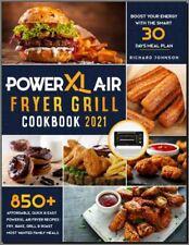 Best CookBooK: PowerXL Air Fryer Grill Cookbook 2021 850+ Affordable, Quick & Ea