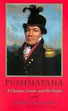 USED (LN) Pushmataha: A Choctaw Leader and His People (Alabama Fire Ant)