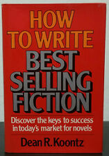 How to Write Best Selling Fiction by Dean Koontz - 1st Hb. Edn.