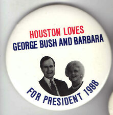 1988  FRIENDS of BUSH pin HOUSTON Loves George and BARBARA First Lady pinback