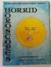 The HORRID HOROSCOPES by Wehttam Nagilluc