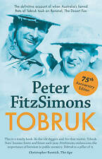USED (VG) Tobruk 75th Anniversary Edition by Peter FitzSimons