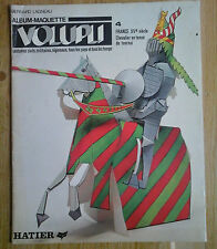 Album Maquette VOLUPLI chevalier tenu tournoi costumes militaires n°7 LAGNEAU
