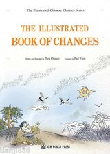 The Illustrated Book of Changes (English Ed.)