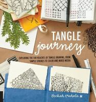 Tangle Journey: Exploring the Far Reaches of Tangle Drawing, from Simple Strokes