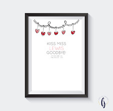 Kiss the miss goodbye print - Hen party keepsake/game - personalised A4 Print