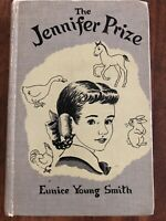 The Jennifer Prize By Eunice Young Smith 1951 Hardcover Exlib