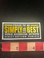 Martial Arts Patch Simply The Best World Kickboxing Network Fight Action Se 01Rn