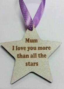 Mum I love you more than all the stars Wooden Hanging Star Decoration