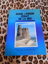 THIN Edmond : Quand l'ennemi venait de la mer - ODAC Manche, 1992