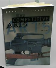 The Competitive AR15; The Mouse That Roared Paperback – January 1, 1998