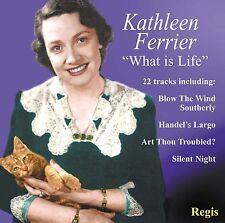 CD KATHLEEN FERRIER WHAT IS LIFE? 22 TRACKS INCLUDING INTERVIEW RARE ALBUM
