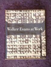 Walker Evans at Work HC/DJ working methods of iconic american photographer