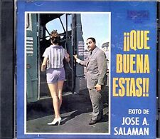 "JOSE ANTONIO SALAMAN - ""QUE BUENA ESTAS""- CD"