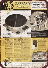 "9"" x 12"" Metal Sign - 1955 Garrard 301 Turntables - Vintage Look Reproduction"