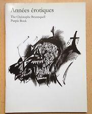 PURPLE Fashion Magazine,ANNEES EROTIQUES - The CHRISTOPHE BRUNNQUELL Purple Book