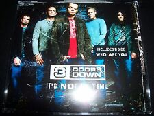 3 Three Doors Down It's Not My Time / Who Are You Australian CD Single -Like New